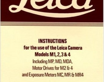 Leica Instructions for the use of the Leica Camera Models M1, 2, 3 & 4