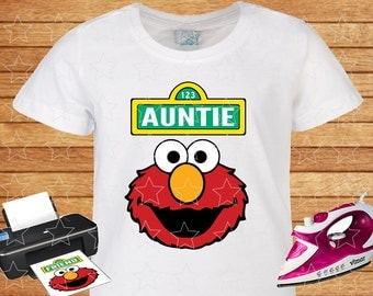Auntie on T-shirt Elmo Sesame Street. Iron on Transfer, Instant Download, Elmo Sesame Street on Shirt Auntie. Personalized T-shirt.