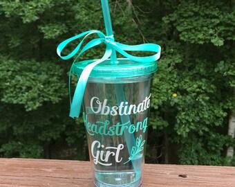 Obstinate Headstrong Girl - Jane Austen - custom tumbler - personalized tumbler - Jane Austen gift - Jane Austen quote - Jane Austen cup