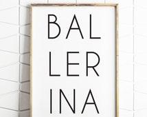 70% OFF SALE ballerina print, gift for dancer, ballet prints, dance gifts, recital gifts, recital wall art, dance art print, instant poster