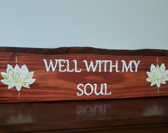 Well Within my Soul-Primitive signs-Sayings and Quotes-Painted sign-Home Decor-Yoga sign-Meditation Sign-Custom signs-Gift-Housewarming gift