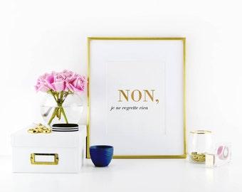 """No Regrets - """"non je ne regrette rien"""" Printable Wall Art Quote Print Gold Stylish Watercolor Inspirational"""