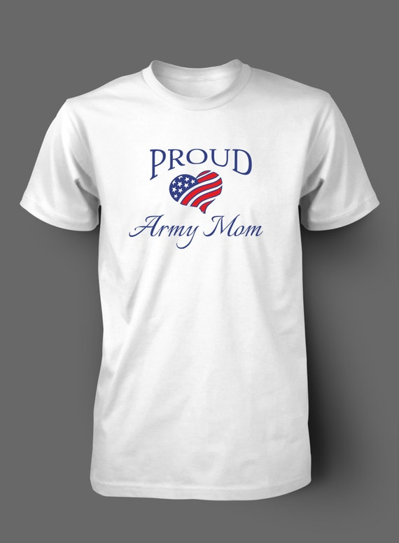 Proud Army Mom Heart t shirt by WilliamsDigitalStore on Etsy