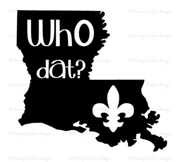 Digital Who Dat Louisiana Monogram Cuttable Decal SVG JPG