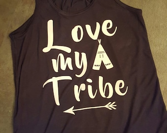 "Moms ""Love my tribe"" tank top"