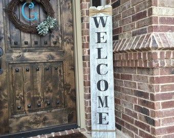 """Rustic Wood Welcome Sign, vertical wooden welcome sign, 58"""" tall by approximately 10"""" wide"""