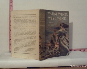 Warm Wind, West Wind by Anne Matthew 1956 Hardcover Book Club Edition Dust Jacket