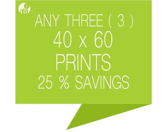 Set a choise of three prints 40x60 - Have 15% OFF