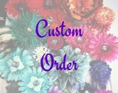 RESERVED for Candice:  Custom Order