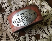 40% FLASH SALE- Stamped Leather Cuff--Word Cuff-my Strength Comes From The Lord