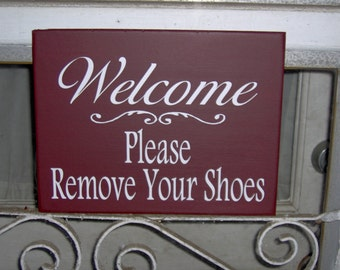 Welcome Please Remove Shoes Wood Vinyl Sign Porch Entry Front Door Hanger Design Home Decor Simplicity Primitive Country Rustic Barn Red