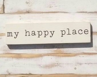MY HAPPY PLACE  | black on white | handpainted wood sign | Gallery Wall | | encouragement home decor | 3.5x15 inches | made to order