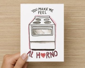 You Make Me Feel Al Horno Recycled Valentine's Day or Anniversary Folded Greeting Card