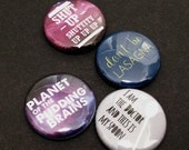 Doctor Who Inspired Pinback Button - 12th Doctor Quote