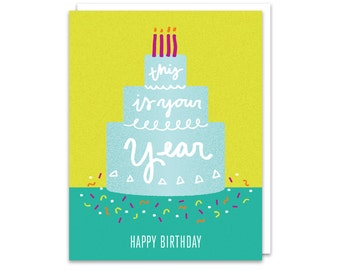 This is Your Year Birthday Card