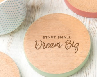 Start Small Dream Big Inspirational Quote Coaster
