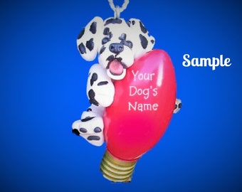 Dalmatian Dog Christmas Light Bulb Ornament Sallys Bits of Clay PERSONALIZED FREE with dog's name