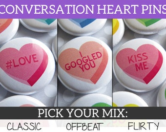 Conversation Hearts - Valentines Day Party Favors - 25 Unique Buttons Pins