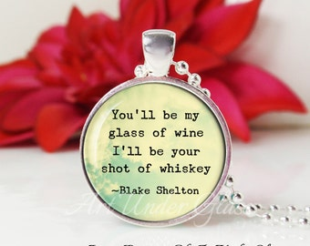 Round Medium Glass Bubble Pendant Necklace- You'll Be My Glass Of Wine- I'll Be Your Shot Of Whiskey- Blake Shelton