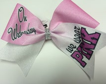 On Wednesdays We Wear Pink Dyed Sublimation Glitter Cheer Bow