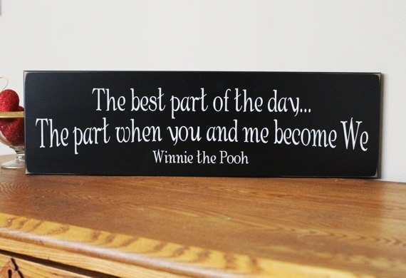 The Best Part of the Day Wood Sign When You and Me Become We Wedding Sweetheart Saying