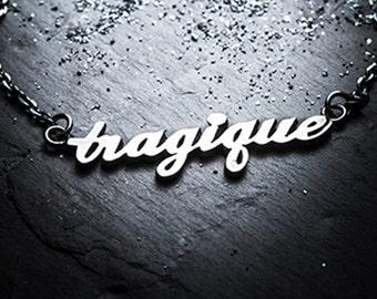 TRAGIQUE necklace