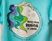 Bring Your BRAINS To Labor Zip Up Hoodie in Aqua