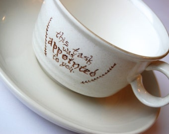 This Task Was Appointed to You Speckled Cup and Saucer