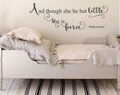 And though she be but little-Shakespeare Quote Decal, Nursery Wall Decal, Girls Vinyl Decal, Baby Girl Nursery, Vinyl Lettering, Wall Words