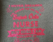 Nurse super cute gift appreciation day tee vinyl glitter heat press transfer tshirt shirt funny saying