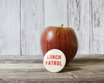 button Pinback Button Lunch Patrol Button funny Button School Button Vintage Button