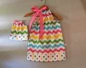 Matching Doll dress chevron wave pillowcase dress   size  12 months , 2t, 3t, 4t, 5t. 6.7.8.10.12