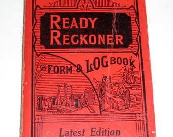 Antique (1959) Book -Improved  Ready Reckoner Form and Log Book