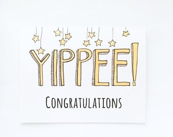 YIPPEE! Congratulations Card