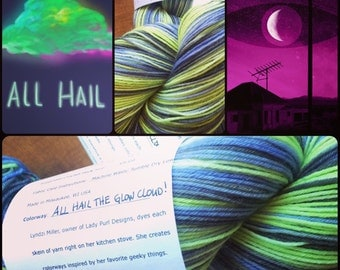 All Hail the Glowcloud -- Sock Yarn/ 462 yds