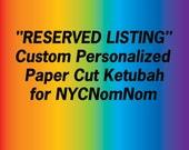 RESERVED Custom Ketubah for NYCNomNom