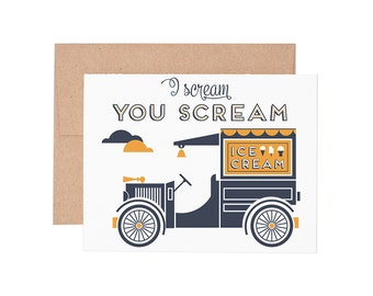 I Scream You Scream Letterpress Greeting Card - Birthday Cards | Happy Birthday Cards | Greeting Cards | Letterpress Cards