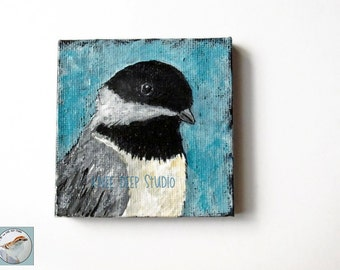 Chickadee Bird Art Miniature Fine Art Painting Tiny Canvas Art Songbird Portrait with Easel Miniature Gift Under 50 for Her for Nature Lover