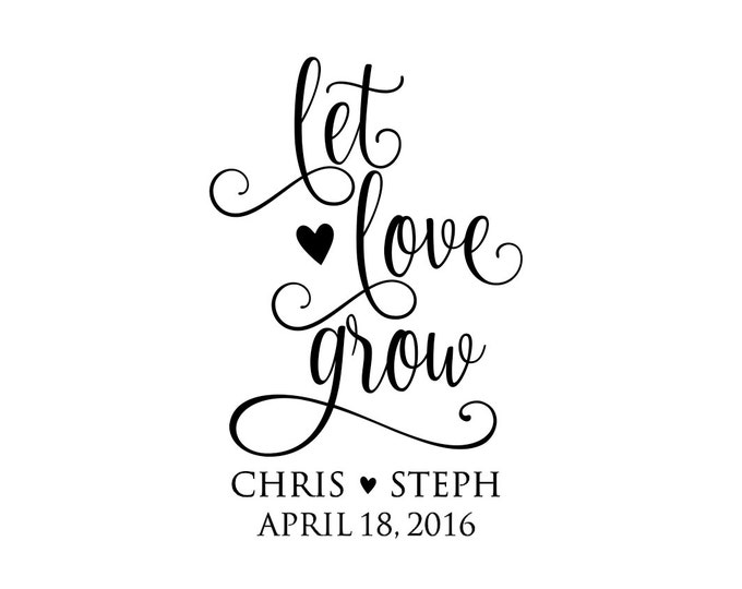 Personalized Handle Mounted wedding rubber stamps Let Love Grow W49