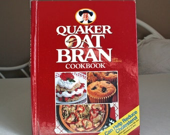 Quaker Oat Bran Cookbook, Healthy Eating Recipes, Lowering Cholesterol, Vintage 1989 Hardcover Cookbook, Red and White Book