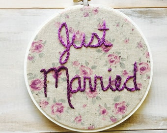 Just Married Wedding Embroidery Hoop, Newlywed Wedding Gift, Photo Prop. Gift for Her. 6 inch embroidery hoop.