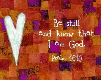 Be Still Psalm 46:10 Christian Art Bible Scripture Verse Print Orange