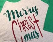 Merry CHRISTmas Raglan - Christmas shirt - religious Christmas shirt - Christmas Saying shirt - by pocketbaby