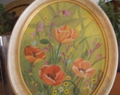 Vintage Hand Painted Floral Poppies Wildflower on framed canvas ~ Oval ~ Signed Painting
