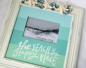 Beach Decor Nautical Aqua Sign / Picture Frame - The Beach is My Happy Place