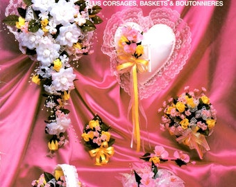 Bride's Bouquet How to Make Artificial Silk Flower Ribbon Bow Corsages Baskets Boutonnieres Centerpieces Craft Pattern Leaflet HOTP-110