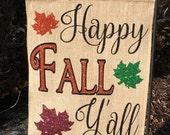 Burlap Garden Flag, Fall Flag, Welcome Flag, Garden Flag, Fall Y'all, Burlap Flag, Yard Art, New Home Gift, Fall Decor, Fall Home Decor