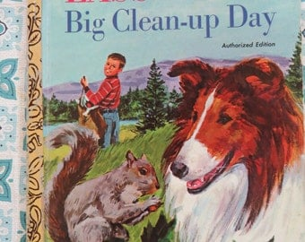 Vintage Little Golden book Lassie and the Big Clean Up Day