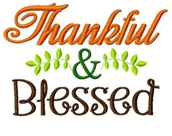 Thankful and Blessed Machine Embroidery Design