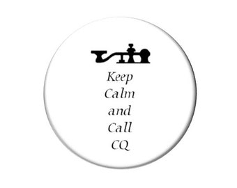 Ham Radio Keep Calm Call CQ  Fridge Magnet  Morse Code Key Locker Magnet   2 1/4 inches in diameter (136)
